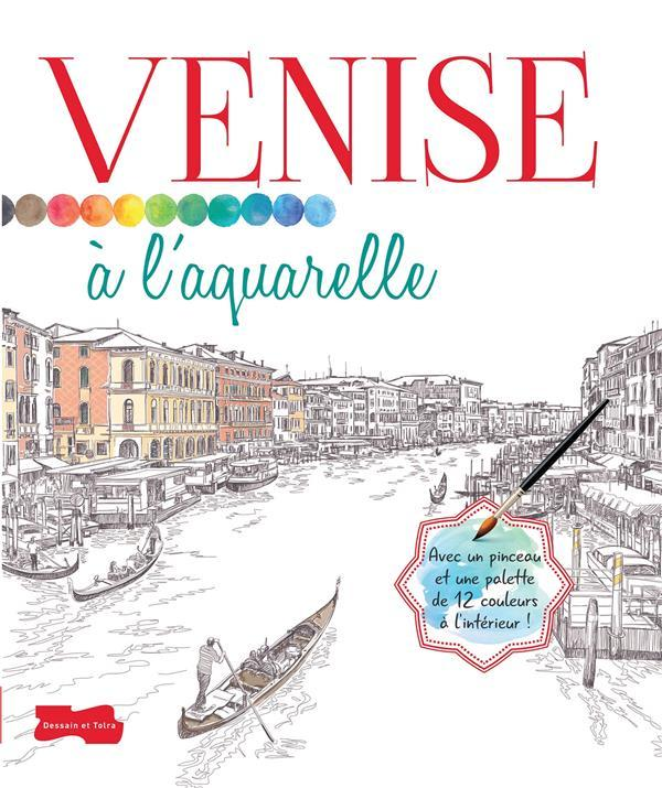 Venise à l'aquarelle  - Collectif