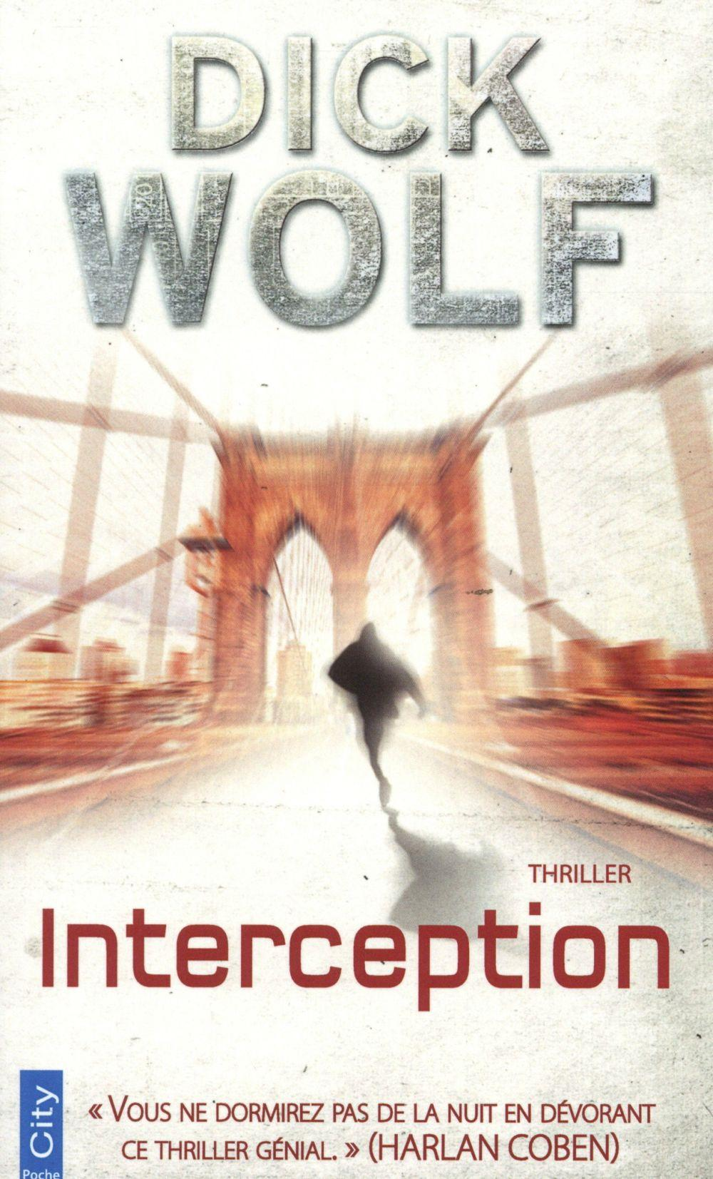 Interception  - Dick Wolf