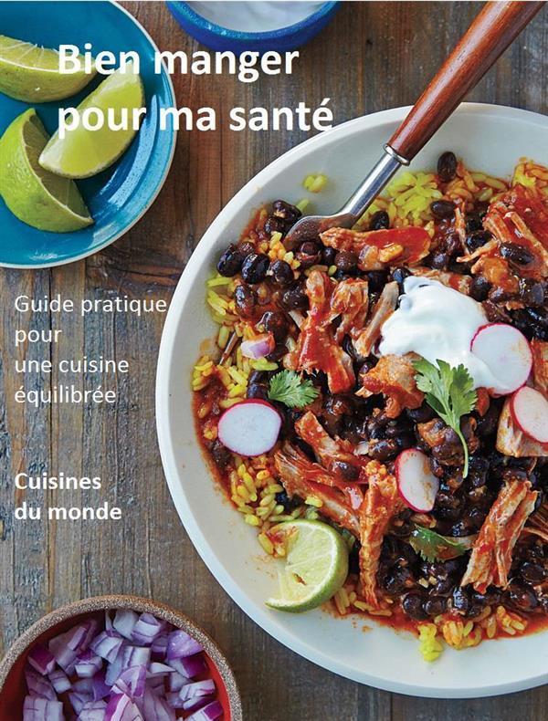 Bien manger pour ma sant guide pratique pour une - Cuisine vivante pour une sante optimale ...