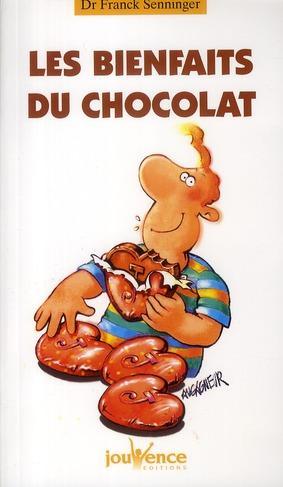 Livre  Les bienfaits du chocolat  Franck Senninger  ACHETER OCCASION