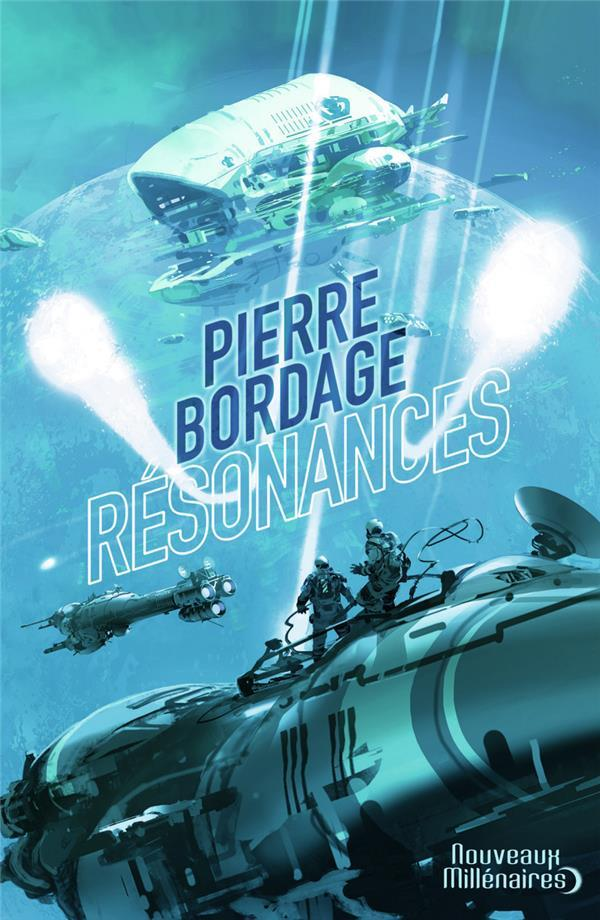 Résonances  - Pierre Bordage