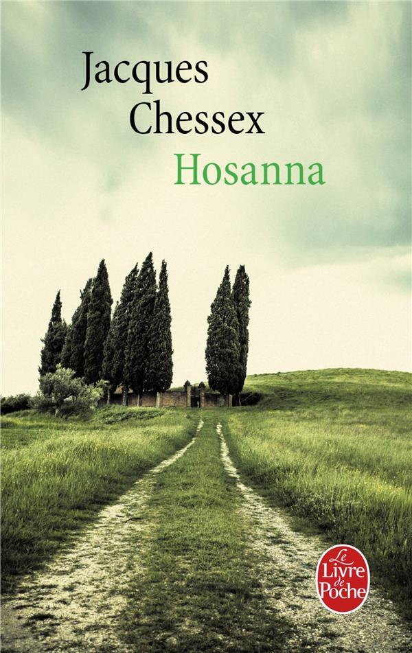 Hosanna  - Jacques Chessex