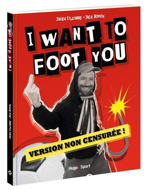 I want to foot you julien cazarre jack domon livre for Domon et costello