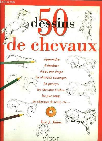 50 dessins de chevaux  - Lee.J Ames