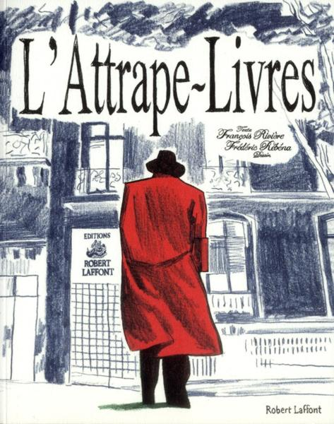 L 39 attrape livres francois riviere rebena livre france loisirs - France loisir parrainage ...
