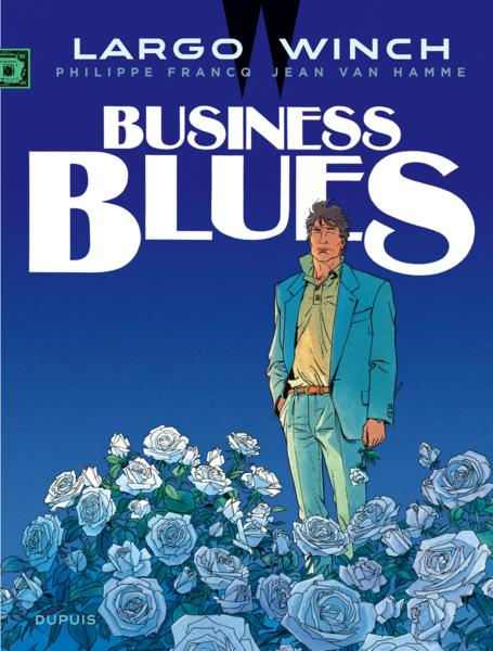 Vente Livre :                                    Largo Winch T.4 ; business blues                                      - Philippe Francq  - Jean Van Hamme