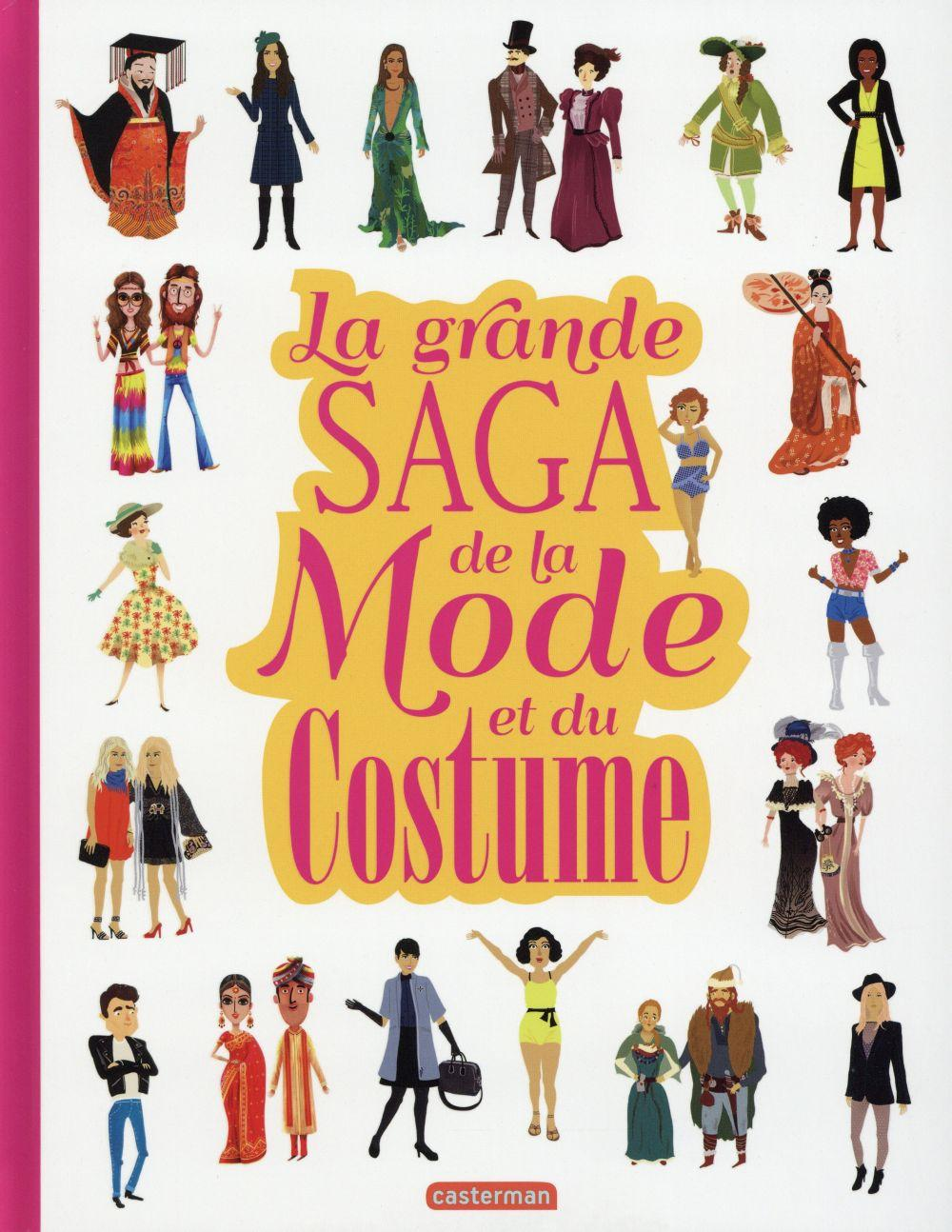 La grande saga de la mode et du costume  - Collectif