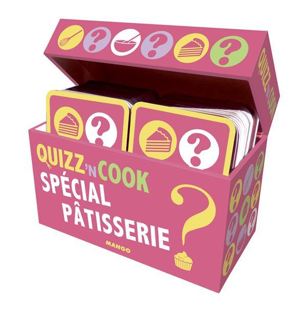 Quizz'n cook ; spécial pâtisserie  - Philippe Toinard