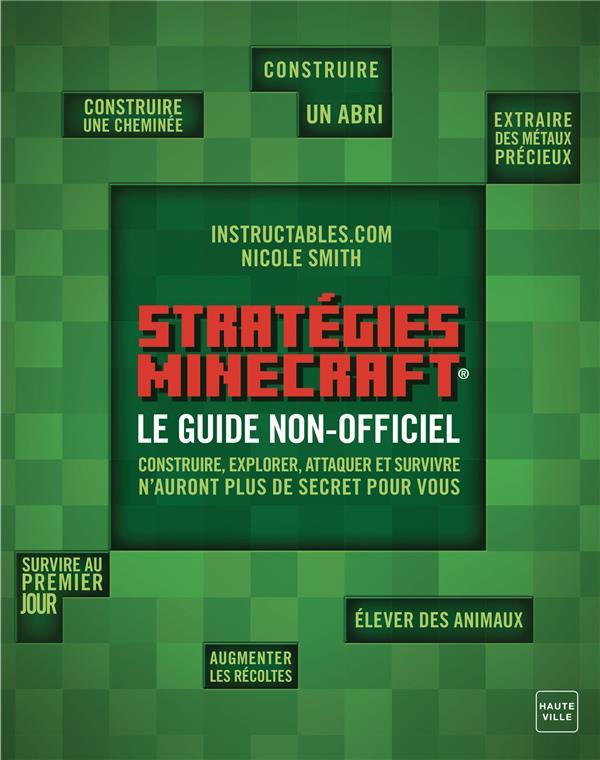 Minecraft strategies ; guide non officiel  - Collectif