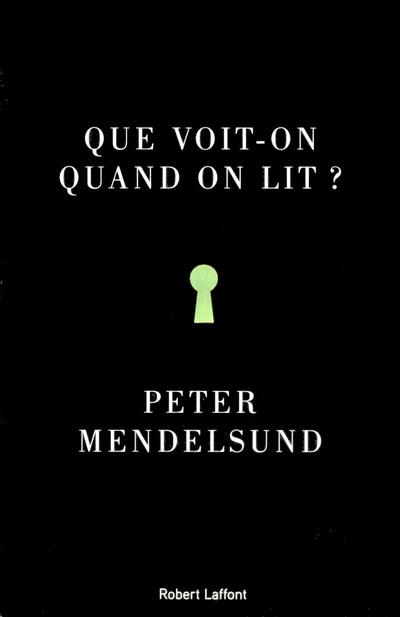 Que voit-on quand on lit ?  - Peter Mendelsund