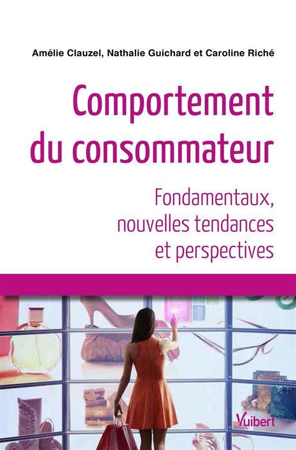 Comportement du consommateur fondamentaux nouvelles tendances et perspecti - Vente privee avis consommateur ...