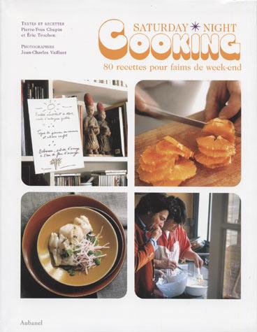 Vente Livre :                                    Saturday night cooking                                      - Vaillant Jean-Charle