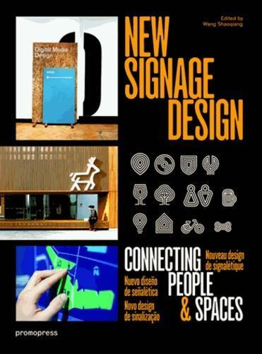New signage design ; connecting people & spaces  - Wang Shao Qiang
