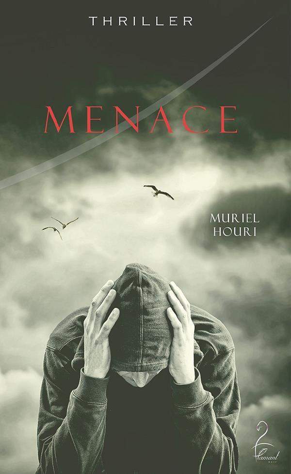 Menace  - Muriel Houri