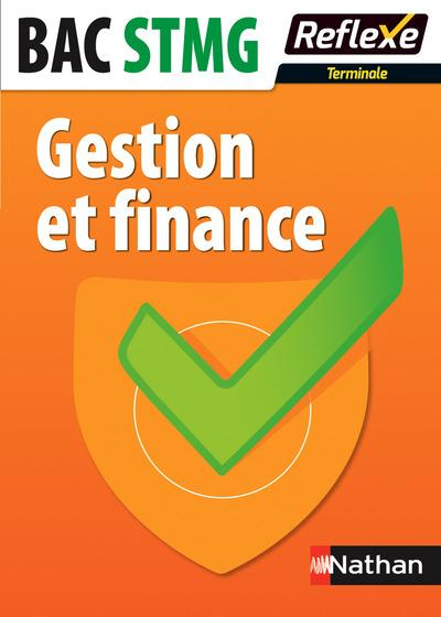 MEMOS REFLEXES T.92 ; gestion et finance ; terminale STMG (édition 2015)  - Collectif