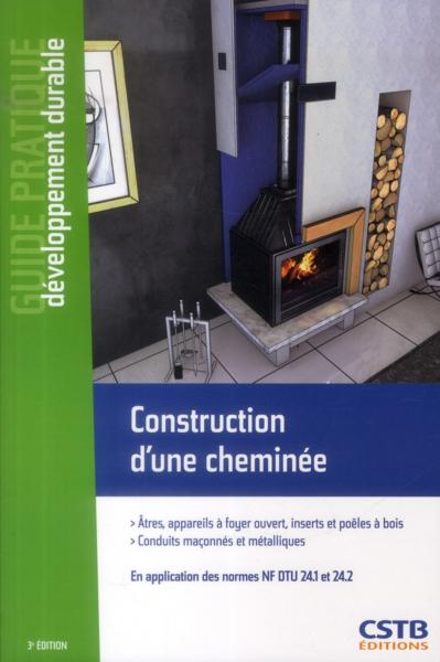 Construction d 39 une chemin e en application des normes nf - Nf dtu 24 1 ...