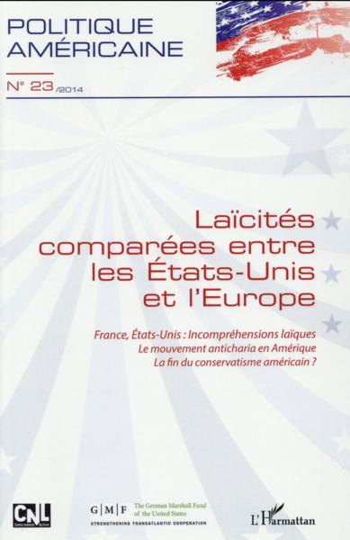 Laicites Comparees Entre Les Etats Unis Et L'Europe France Etats Unis Incomprehensions Laiques Le Mo  - Politique Americaine