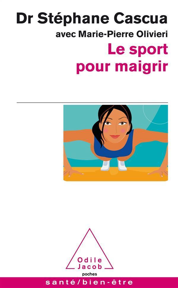 Le sport pour maigrir stephane cascua marie pierre for Sport en piscine pour maigrir