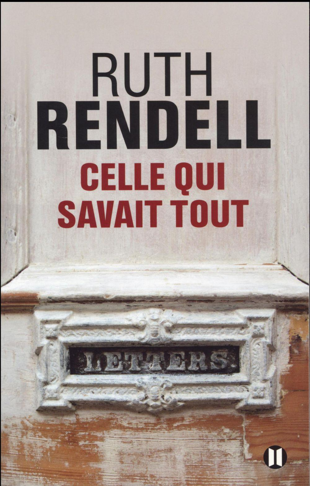Celle qui savait tout  - Ruth Rendell
