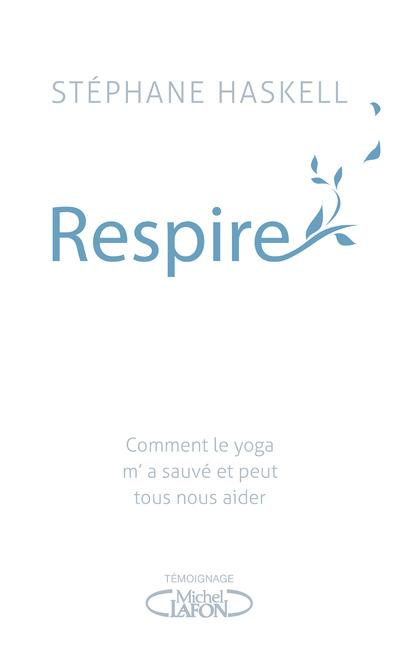 Respire  - Stephane Haskell