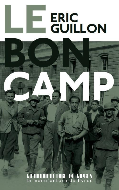 Le bon camp  - Éric Guillon