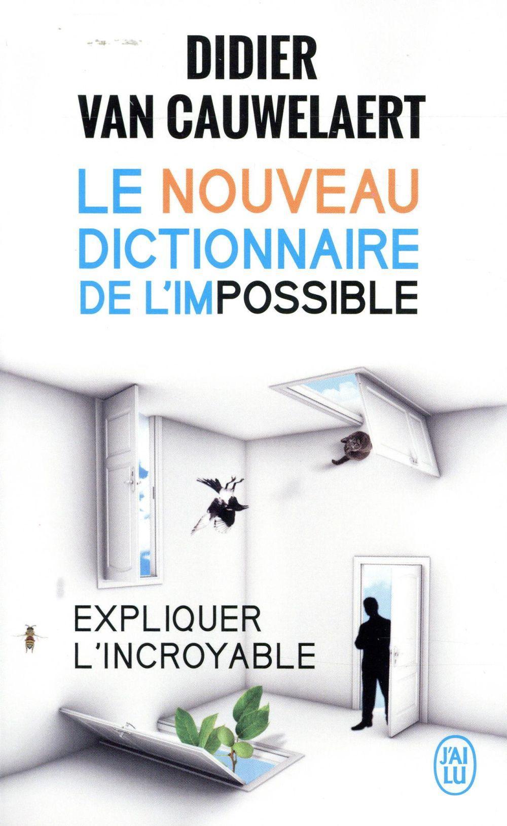 le nouveau dictionnaire de l 39 impossible didier van cauwelaert france loisirs suisse. Black Bedroom Furniture Sets. Home Design Ideas