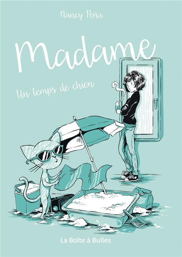 Madame t.2 ; un temps de chien  - Nancy Peña  - Nancy Pena