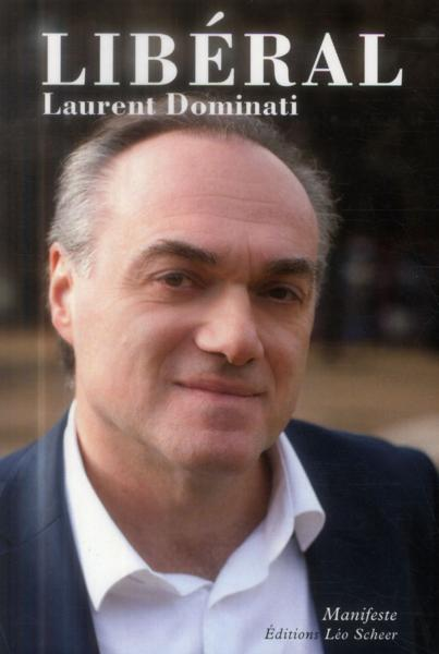Libéral  - Laurent Dominati