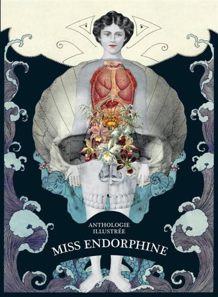Vente Livre :                                    Miss endorphine ; anthologie illustrée                                      - Collectif