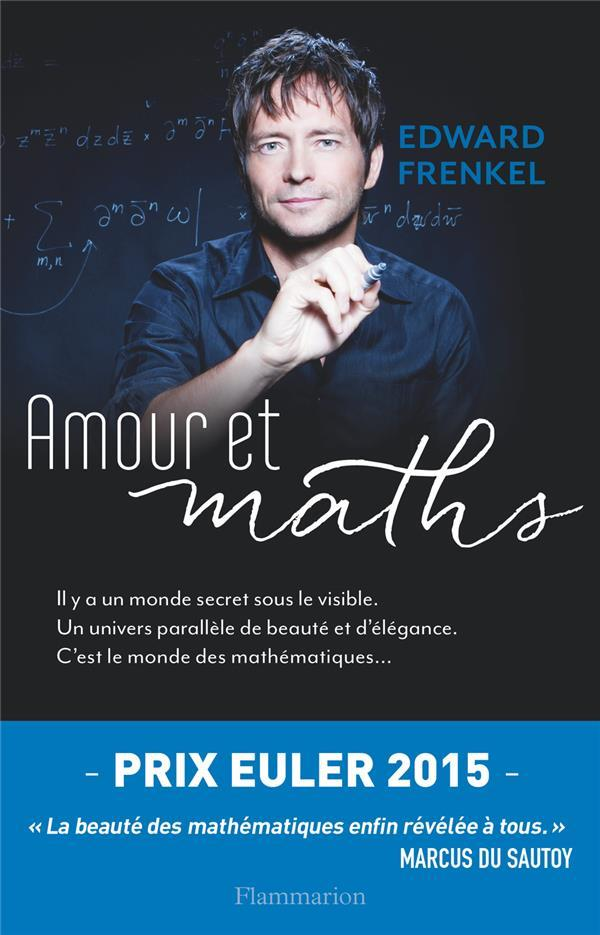 Amour et maths  - Edward Frenkel