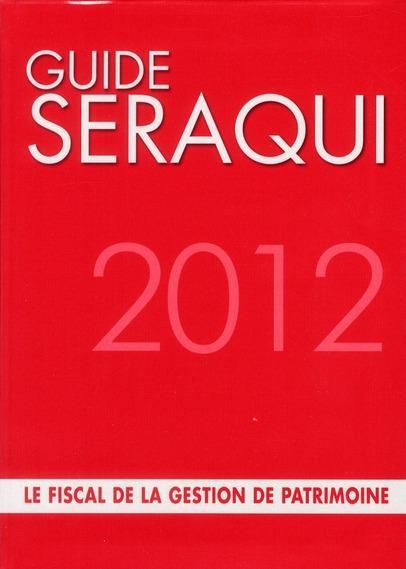 guide s raqui 2012 le fiscal de la gestion de patrimoine. Black Bedroom Furniture Sets. Home Design Ideas