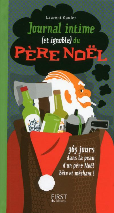 Vente  Journal intime (et ignoble) du père Noël  - Laurent Gaulet