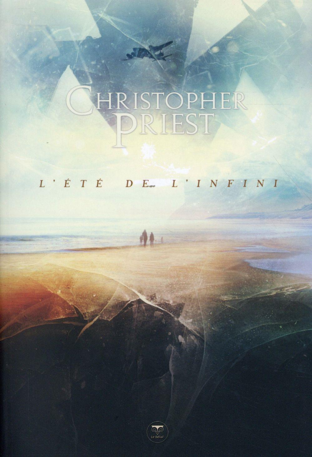 L'été de l'infini  - Christopher Priest
