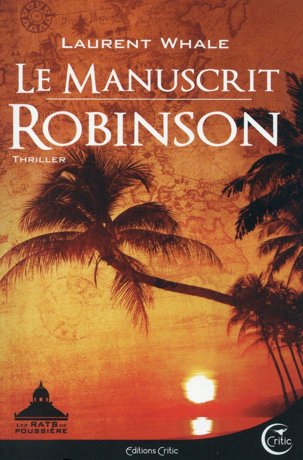 Le manuscrit robinson  - Laurent Whale