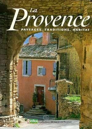 La Provence  - Dominique Roger
