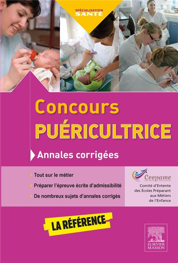 ANNALES CORRIGEES ; concours puéricultrice (4e édition)  - Collectif
