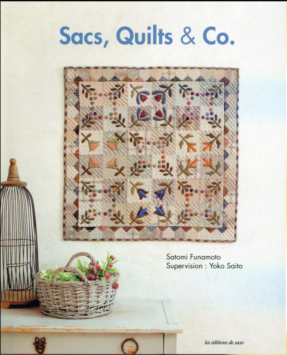 Vente Livre :                                    Sacs quilts and co                                      - Satomi Funamoto