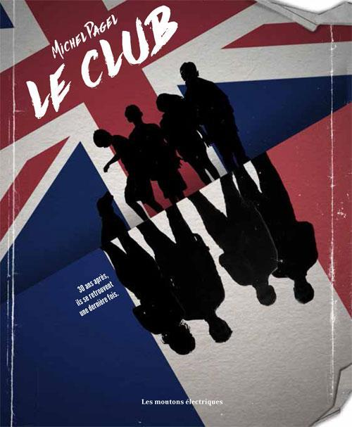 Vente Livre :                                    Le club                                      - Michel Pagel