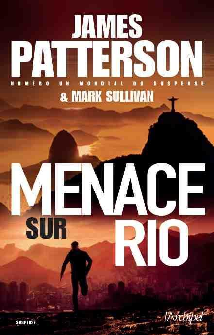 Menace sur Rio  - James Patterson