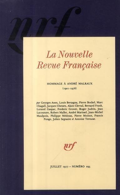 La n.r.f. (juillet 1977) (hommage a andre malraux)  - Collectifs Gallimard  - Collectif Gallimard