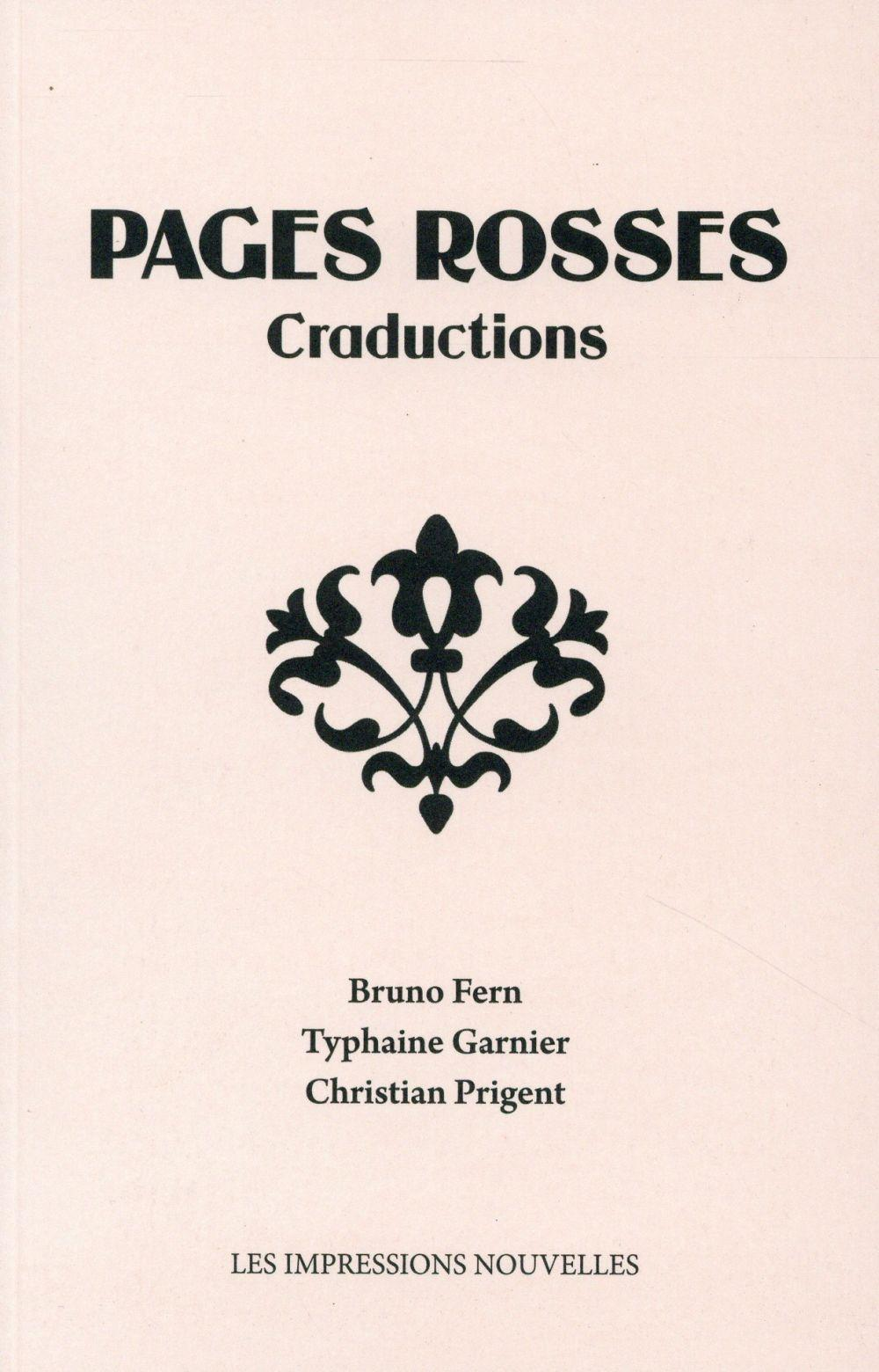 Pages rosses ; craductions  - Typhaine Garnier  - Bruno Fern  - Christian Prigent