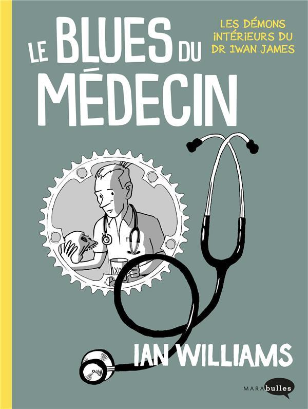 Le blues du médecin  - Ian Williams