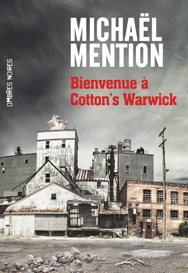 Bienvenue à Cotton's Warwick  - Michael Mention