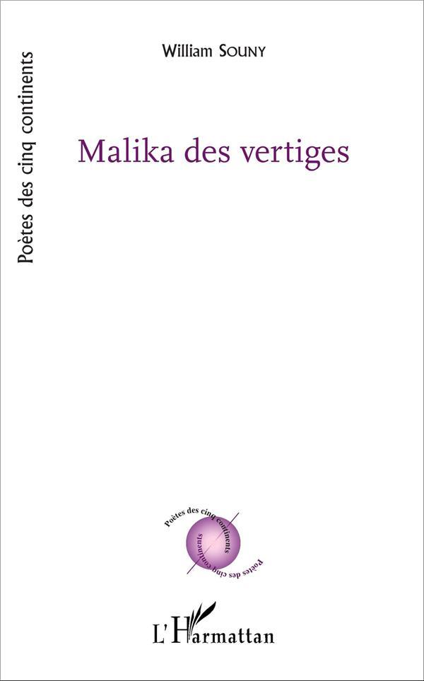 Malika des vertiges  - William Souny