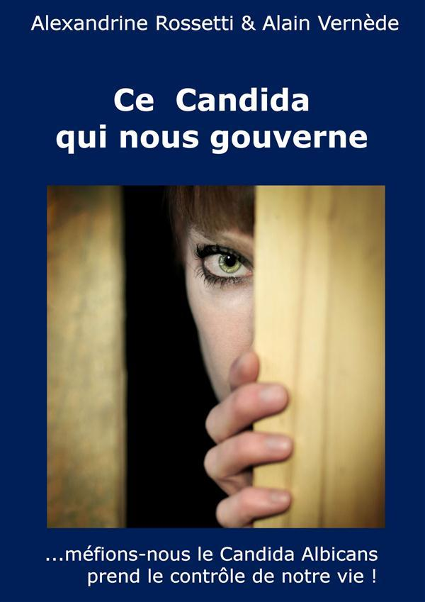 Ce candida qui nous gouverne  - Alexandrine Rossetti  - Alain Vernede