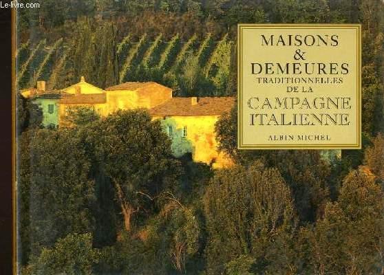les maisons et demeures traditionnelles de la campagne italienne de duncan paul de ferros sims. Black Bedroom Furniture Sets. Home Design Ideas