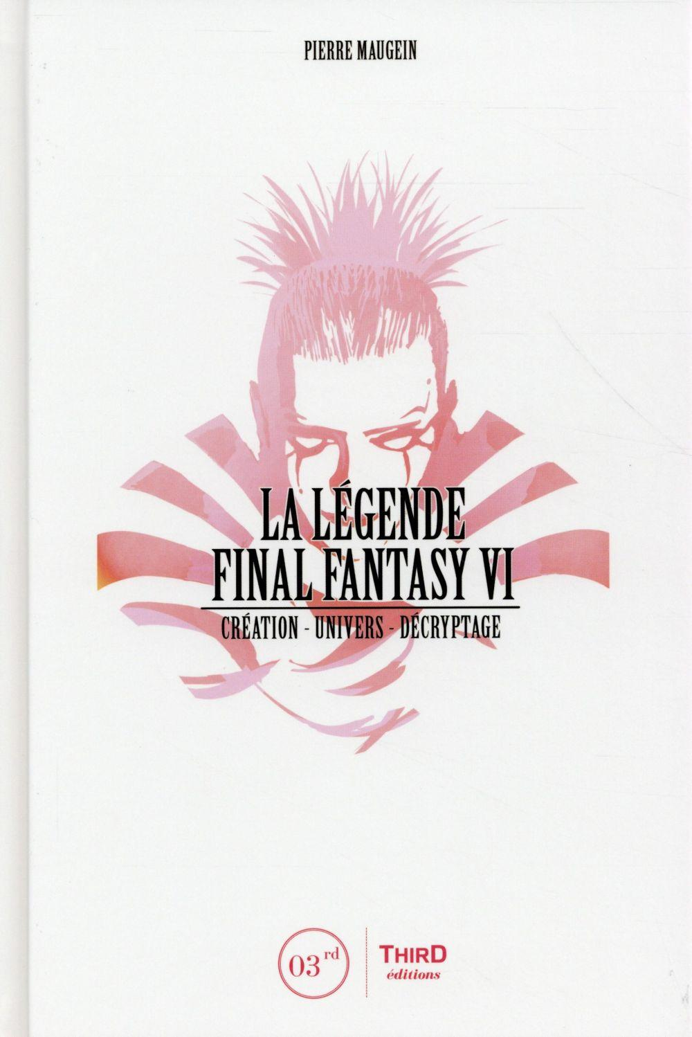La légende final fantasy VI  - Pierre Maugein