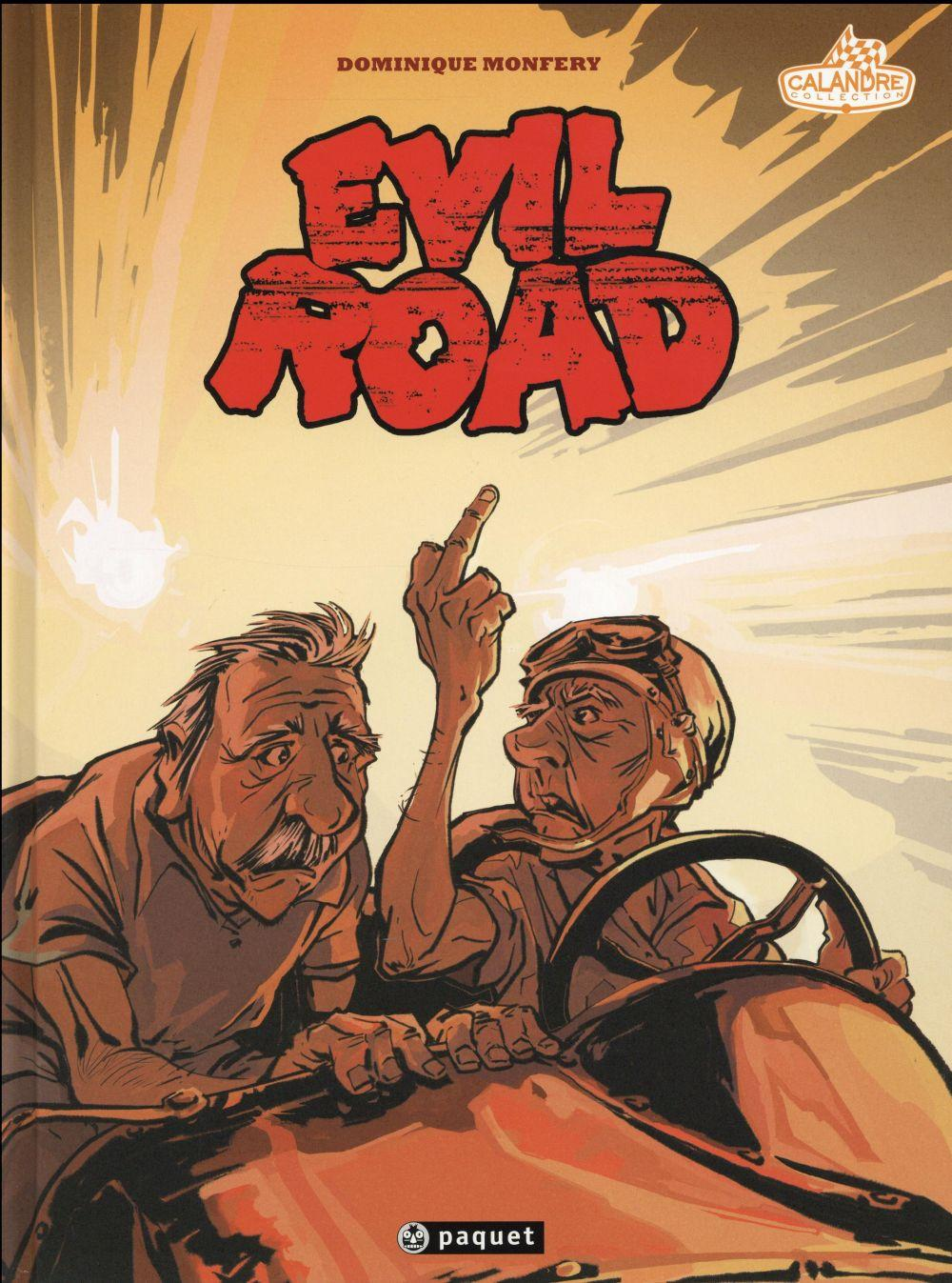 Evil road  - Dominique Monfery