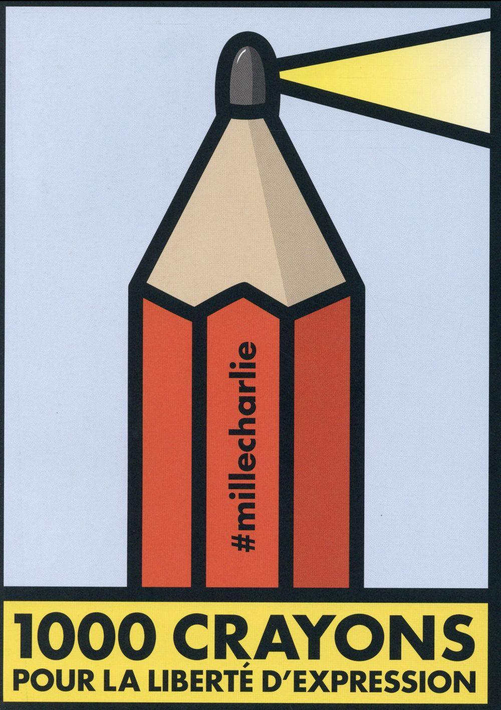1000 crayons pour la liberté d'expression - Dominique Cardon - Michel Bouvet