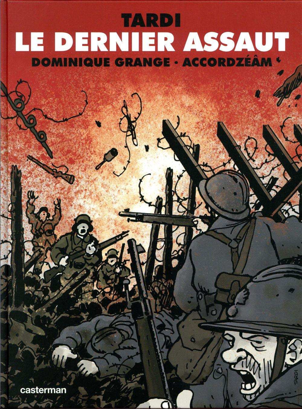 Le dernier assaut  - Accordzeam  - Dominique Grande  - Jacques Tardi